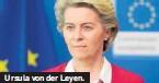 ??  ?? Ursula von der Leyen.