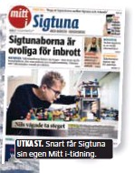 ?? UTKAST. Snart får Sigtuna sin egen Mitt i-tidning. ??