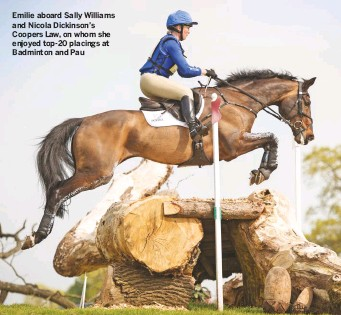 ??  ?? Emilie aboard Sally Williams and Nicola Dickinson's Coopers Law, on whom she enjoyed top-20 placings at Badminton and Pau