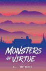 ??  ?? MONSTERS OF VIRTUE by L.J. Ritchie (Escalator Press, $28) Reviewed by Sarah Pollok