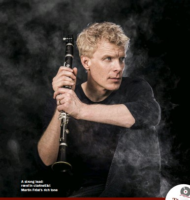 ??  ?? A strong lead: revel in clarinettist Martin Fröst's rich tone