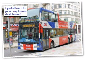 ??  ?? A guided tour is the perfect way to learn about London!