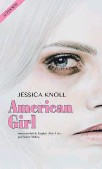 ??  ?? Jessica Knoll American Girl Éditions Actes Sud environ 400 pages