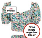 ??  ?? £11 Primark Sizing in store ranges from UK 4-22