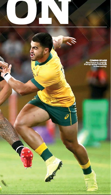 ??  ?? COMING OF AGE Akira Ioane is currently the top ranked blindside in the country.