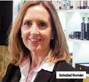 ??  ?? Soledad Román