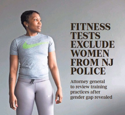 ?? ANDREW FORD/ USA TODAY NETWORK ?? Erica Hicks works out every day to try to pass the physical test to be a New Jersey cop.