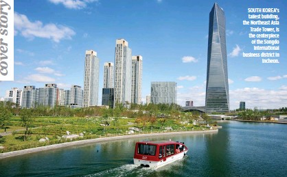 ??  ?? THE KOREA MICE EXPO 2016 (R) brought together over 3,000 delegates including 250 domestic sellers and a record 245 buyers, 170 of which hailed from overseas, particularly China and Southeast Asia. SOUTH KOREA's tallest building, the Northeast Asia...