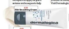 ??  ?? £39 Skin Smoothing Cream £69 Dynamic Skin Recovery SPF50