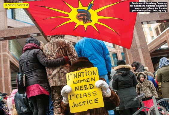 ??  ?? Tenth annual Strawberry Ceremony for missing and murdered Indigenous women and girls outside Toronto police headquarters, February 2015.