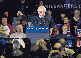 """?? Jae C. Hong Associated Press ?? """"HOW ABOUT creating an economy that works for you, and not just the wealthy in this country?"""" Bernie Sanders asked his crowd at another venue in Clinton."""