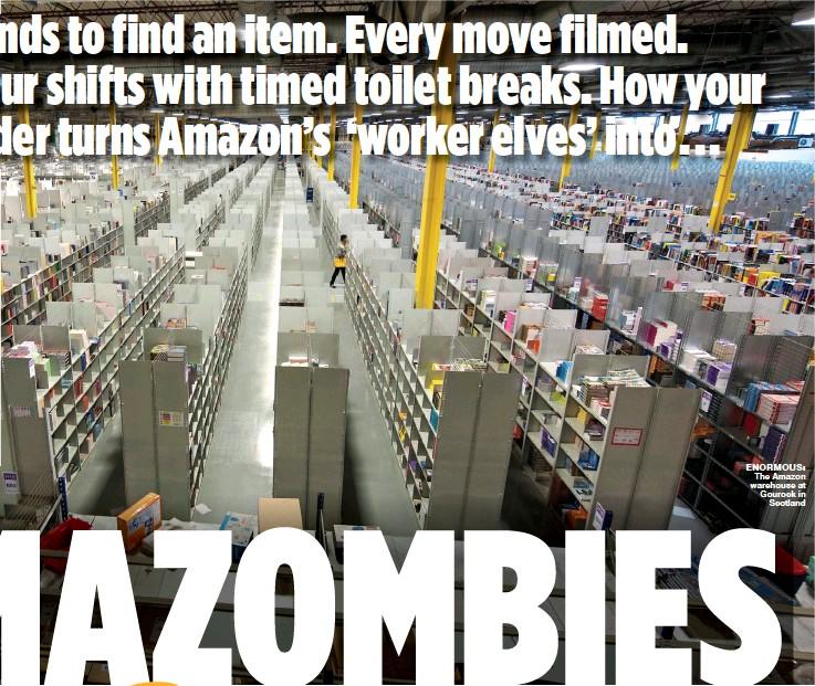 ??  ?? enormous: The Amazon warehouse at Gourock in Scotland