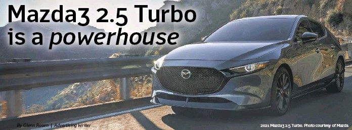 ??  ?? 2021 Mazda3 2.5 Turbo. Photo courtesy of Mazda.