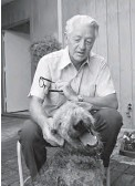 ?? AP PHOTO/ROBERT W. KLEIN ?? Author and retired Stanford University professor Wallace Stegner, captured here with his dog, Suzie, in 1972, won the Pulitzer Prize for fiction that year.