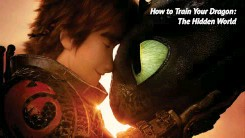 ??  ?? How to Train Your Dragon: The Hidden World