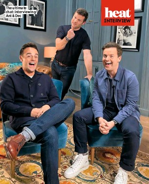 ??  ?? The ultimate chat: interviewing Ant & Dec