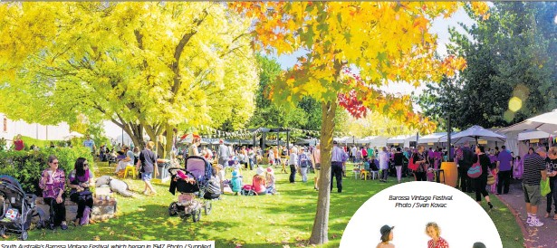 ??  ?? South Australia's Barossa Vintage Festival, which began in 1947. Photo / Supplied Barossa Vintage Festival. Photo / Sven Kovac
