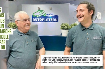 ?? PHOTO OLIVIER BOURQUE ?? Le propriétaire d'autoplateau, Rodrigue Desrosiers, et son petit-fils, Gabriel Raymond, ont réussi à garder l'entreprise à flot malgré la baisse du tourisme.