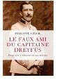 ??  ?? de Philippe Oriol (Grasset, 248 p., 19 €). Parution le 23 octobre. « Le faux ami du capitaine Dreyfus »,