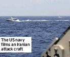 ??  ?? The US navy films an Iranian attack craft