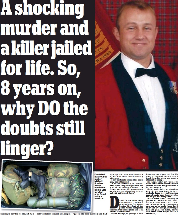 ??  ?? Convicted: Black Watch soldier Michael Ross has always denied the killing. Left, survival gear found inside a hired car