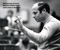??  ?? Miraculously attuned; Bernard Haitink shone particularly in Bruckner