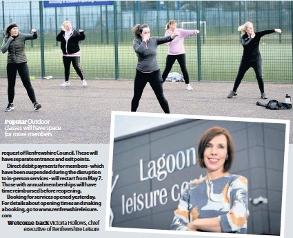 ??  ?? Popular Welcome back Victoria Hollows, chief executive of Renfrewshire Leisure