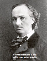 ??  ?? Charles Baudelaire, le plus célèbre des poètes maudits.
