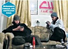 ??  ?? Mohammed Emwazi , left, and Reyaad Khan