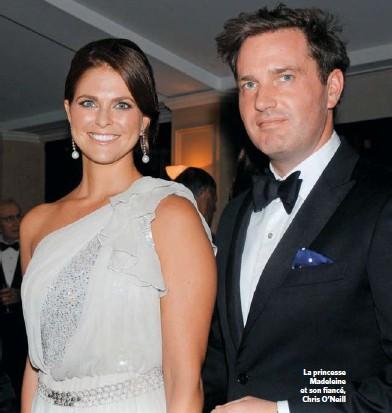 ??  ?? La princesse Madeleine et son fiancé, Chris O'Neill