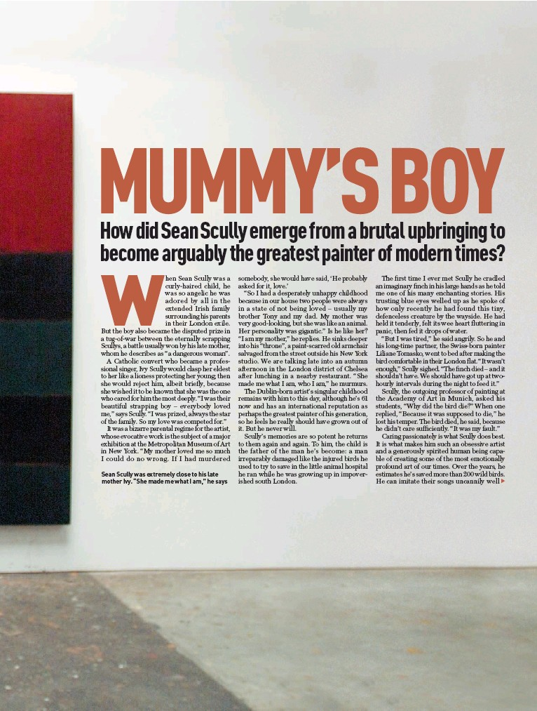 "??  ?? Sean Scully was extremely close to his late mother Ivy. ""She made me what I am,"" he says"
