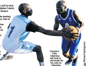 ??  ?? Unizulu's Felix Silwimba will look to dominate for his side on Saturday