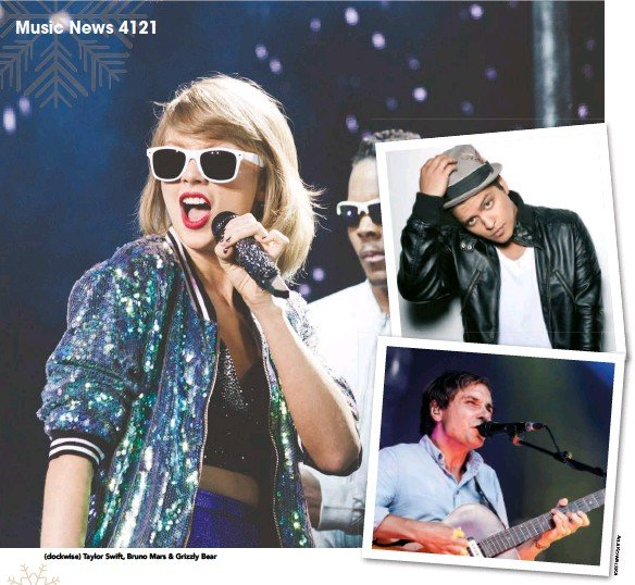 ??  ?? (clockwise) Taylor Swift, Bruno Mars & Grizzly Bear