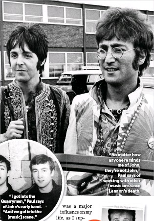 """??  ?? """"No matter how anyone reminds me of John, they're not John,"""" Paul says of working with other musicians since Lennon's death."""