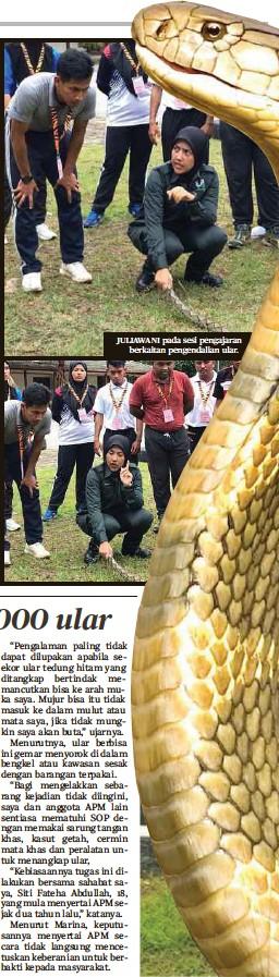 ??  ?? JULIAWANI pada sesi pengajaran berkaitan pengendalian ular.