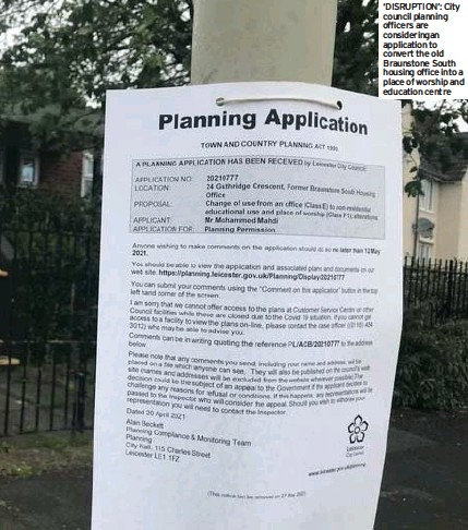 ??  ?? 'DISRUPTION': City council planning officers are consideringan application to convert the old Braunstone South housing office into a place of worship and education centre