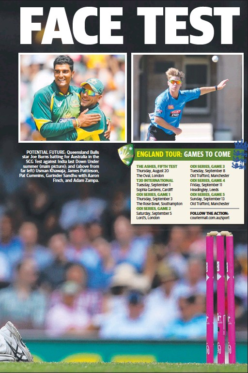 ??  ?? POTENTIAL FUTURE: Queensland Bulls star Joe Burns batting for Australia in the SCG Test against India last Down Under summer (main picture); and (above from far left) Usman Khawaja, James Pattinson, Pat Cummins, Gurinder Sandhu with Aaron Finch, and...
