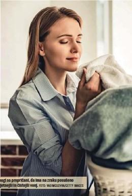 ?? FOTO: VADIMGUZHVA/ GETTY IMAGES ?? Mnogi so prepričani, da ima na zraku posušeno prijetnejši in čistejši vonj.