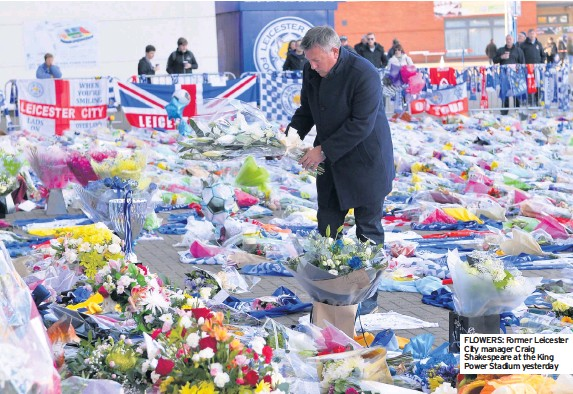 flowers former leicester city manager craig shakespeare at the king power stadium yesterday