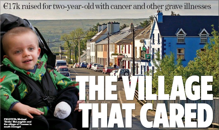 ??  ?? FIGHTER: Michael 'Birdie' McLaughlin and the village of Frosses in south Donegal