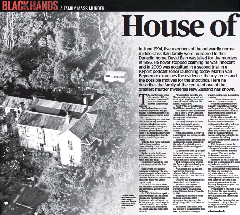 ??  ?? The two-storey Bain family home sat on a large bush-clad section with Robin Bain's caravan at the back.