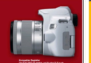 ??  ?? Kompakter Begleiter Die EOS 250D ist zierlich und für eine SLR auch leicht. Die Kits wird Canon außer in klassischem Schwarz auch in Weiß und Silber anbieten.