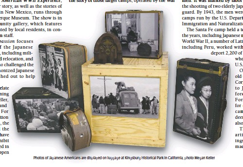 ??  ?? Photos of Japanese Americans are displayed on luggage at Kingsburg Historical Park in California, photo Megan Keller