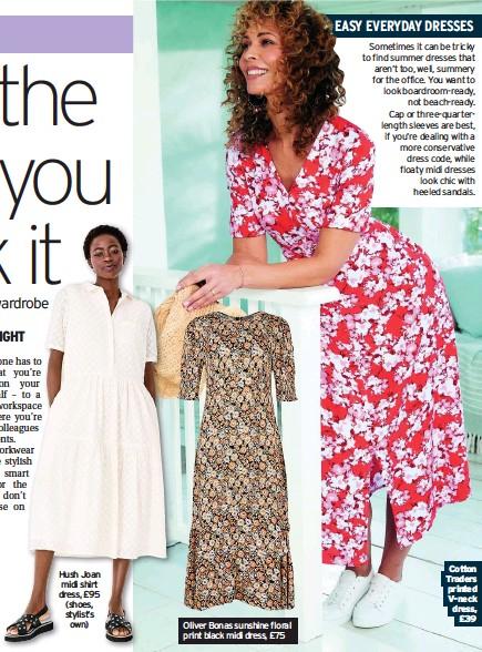 ??  ?? Hush Joan midi shirt dress, £95 (shoes, stylist's own) Oliver Bonas sunshine floral print black midi dress, £75