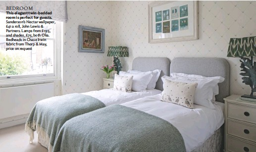 ??  ?? BEDROOM This elegant twin-bedded room is perfect for guests. Sanderson's Nectar wallpaper, £41 a roll, John Lewis & Partners. Lamps from £195, and shades, £75, both Oka. Bedheads in Chase Irwin fabric from Thorp & May, price on request