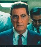 ??  ?? JIMMY HOFFA, el rol de Al Pacino, fue el presidente del sindicato más poderoso de Estados Unidos que tenía vínculos con el hampa.