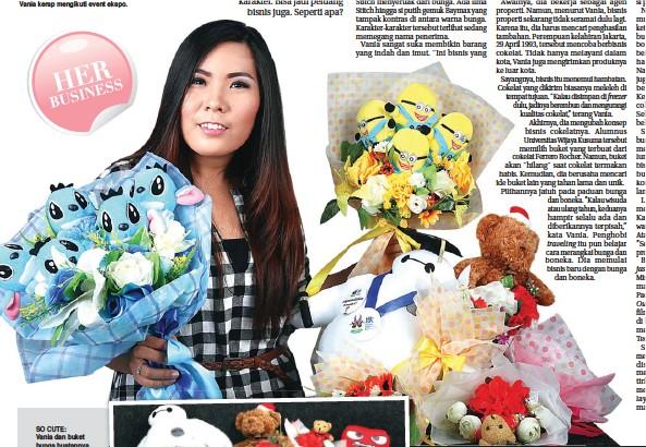 SO CUTE: Vania dan buket bunga buatannya. Perpaduan bunga dan boneka karakter ini disukai konsumen untuk merayakan momen spesial. feedback fashion,fas OutOu ...