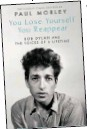 ??  ?? You Lose Yourself You Reappear by Paul Morley is published on April 29 (Simon & Schuster, £20)