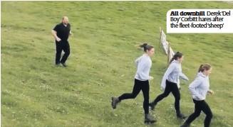 ??  ?? All downhill Derek 'Del Boy'Corbitt hares after the fleet-footed 'sheep'