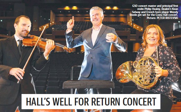 ?? Picture: PETER RISTEVSKI ?? GSO concert master and principal first violin Philip Healey, Deakin's Kean Selway and French horn player Wendy Steele get set for the Costa Hall concert.